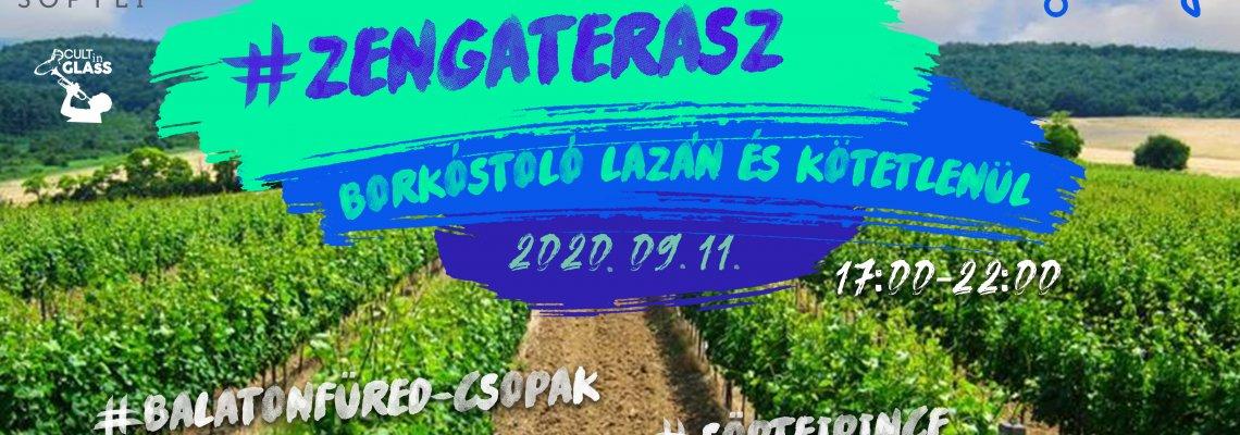 ZengaTerasz Borkóstoló - első nap